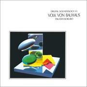 Digital Soundology 1 - Volk Von Bauhaus   Vinyl