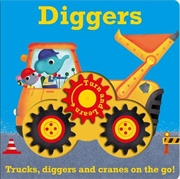 Diggers: Trucks, Diggers And Cranes On The Go (turn And Learn) [board Book] | Board Book