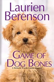 Game Of Dog Bones (a Melanie Travis Mystery) | Hardback Book