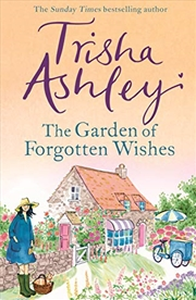 The Garden Of Forgotten Wishes | Hardback Book