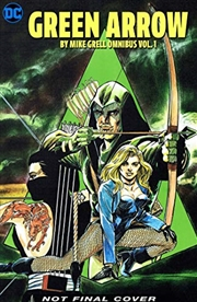 Green Arrow: The Longbow Hunters Saga Omnibus Vol. 1 (green Arrow By Mike Grell Omnibus) | Hardback Book