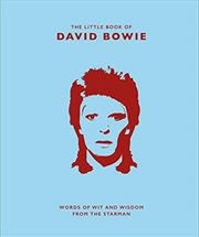 Little Book Of David Bowie: Words Of Wit And Wisdom From The Starman | Hardback Book