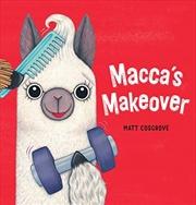 Macca's Makeover | Hardback Book