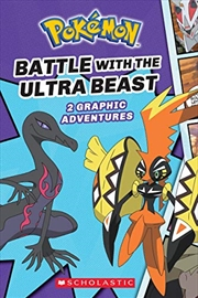 Battle With The Ultra Beast (pokémon Comic Novel #1) | Paperback Book