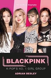 Blackpink: K-pop's No.1 Girl Group | Paperback Book