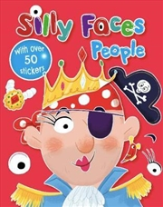 Silly Faces People | Paperback Book