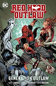 Red Hood: Outlaw Vol. 3: Generation Outlaw | Paperback Book