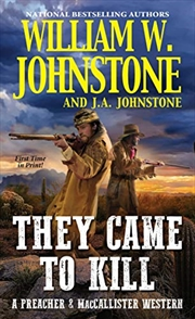 They Came To Kill (a Preacher & Maccallister Western) | Paperback Book