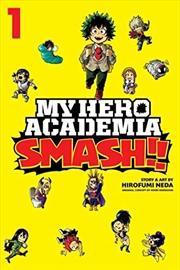 My Hero Academia: Smash!!, Vol. 1 (1) | Paperback Book