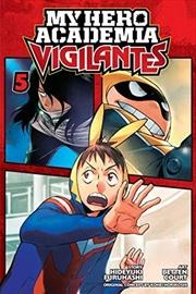 My Hero Academia: Vigilantes, Vol. 5 (5) | Paperback Book