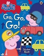 Peppa Pig Go Go Go | Paperback Book