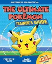 The Ultimate Pokémon Trainer's Guide | Paperback Book