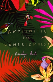 Antiemetic For Homesickness | Paperback Book