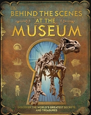Behind The Scenes At The Museum | Hardback Book