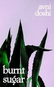 Burnt Sugar | Hardback Book