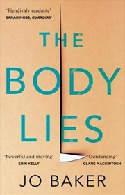 Body Lies : 'A propulsive #Metoo thriller' GUARDIAN | Paperback Book