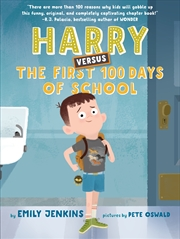 Harry Versus The First 100 Days Of School | Hardback Book