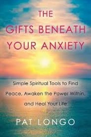 Gifts Beneath Your Anxiety | Paperback Book