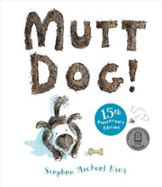 Mutt Dog 15th Anniversary Edition | Hardback Book