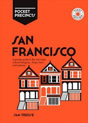 San Francisco Precincts-Pocket Guide to the City's Best Cultural Hangouts, Shops, Bars and  Eateries | Books