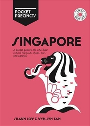 Singapore Pocket Precincts - Guide to the City's Best Cultural Hangouts,Shops,Bars and Eateries | Books