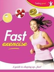Fast Exercise Feeling Good | Books
