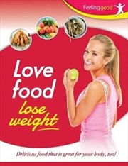 Love Your Food And Lose Weight | Books