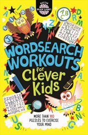 Wordsearch Workouts for Clever Kids | Paperback Book