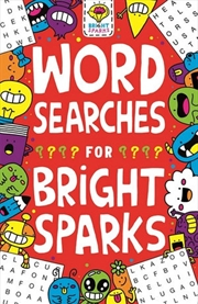 Wordsearches For Bright Sparks | Paperback Book