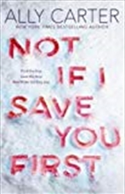 Not If I Save You First | Paperback Book