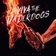Viva The Underdogs - Transparent Yellow Coloured Vinyl | Vinyl