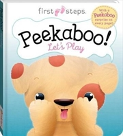 First Steps: Peekaboo! Let's Play (Puppy) | Board Book