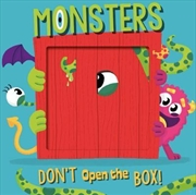 Don't Open The Box Monsters | Board Book