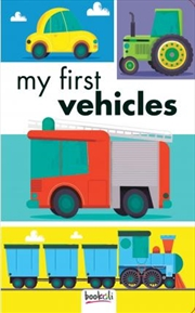 My First Vehicles | Board Book