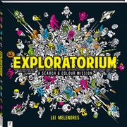 Exploratorium: A Search and Colour Mission | Colouring Book