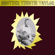 Brother Theotis Taylor | Vinyl