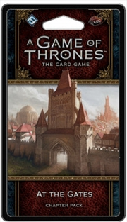 A Game of Thrones LCG - At the Gates Chapter Pack | Merchandise