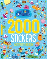 Awesome Adventure 2000 Stickers Activity Book | Paperback Book