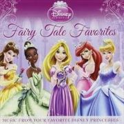 Disney Princess Fairy Tale Favorites | CD