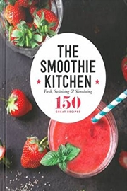 Smoothie Kitchen - Kitchen Cookbooks | Hardback Book