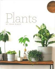 Plants At Your Place Easy Home Style Series | Hardback Book