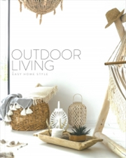 Outdoor Living - Easy Home Style Series | Hardback Book