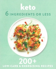 Keto 6 Ingredients or Less | Paperback Book