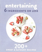 Entertaining 6 Ingredients or Less | Paperback Book