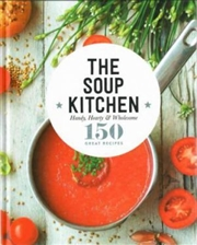 Soup Kitchen - Kitchen Cookbooks | Hardback Book