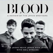 Blood: A Memoir By The Jonas Brothers   Audio Book