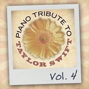 Piano Tribute To Taylor Swift Vol 4 | CD