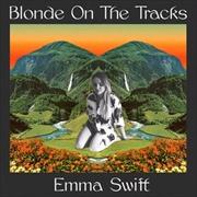 Blonde On The Tracks | Vinyl