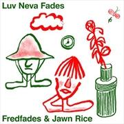 Luv Neva Fades   Vinyl