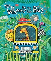 The Wheels On The Bus (jane Cabrera's Story Time) | Board Book
